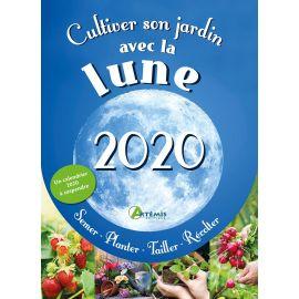 CULTIVER SON JARDIN AVEC LA LUNE 2020 SEMER PLANTER TAILLER RECOLTER