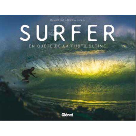 SURFER EN QUÊTE DE LA PHOTO ULTIME