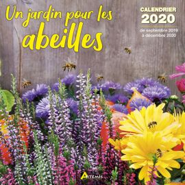 CALENDRIER UN JARDIN POUR LES ABEILLES 2020