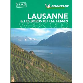 LAUSANNE & LES BORDS DU LAC LEMAN WEEK-END