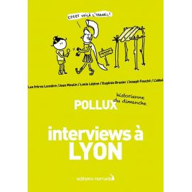 INTERVIEWS A LYON