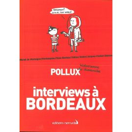 INTERVIEWS A  BORDEAUX