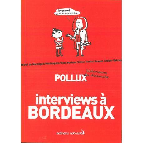 INTERVIEWS A  BORDEAUX