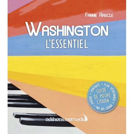 WASHINGTON L'ESSENTIEL