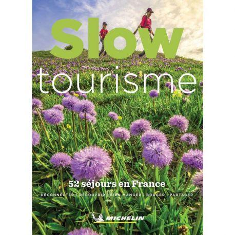 SLOW TOURISME 52 SEJOURS EN FRANCE