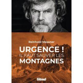URGENCE ! IL FAUT SAUVER LES MONTAGNES