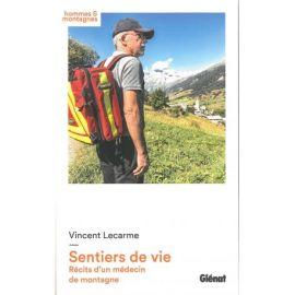 SENTIERS DE VIE RECITS D'UN MEDECIN DE MONTAGNE