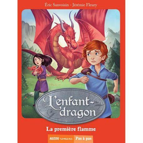 L'ENFANT DRAGON - TOME 1 LA PREMIERE FLAMME