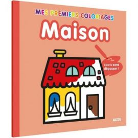 MAISON - MES 1ERS COLORIAGES