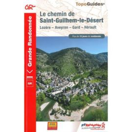 LE CHEMIN DE ST-GUILHEM-LE-DESERT LOZERE - AVEYRON - GARD - HERAULT