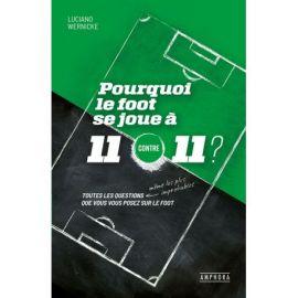POURQUOI LE FOOT SE JOUE A 11 CONTRE 11