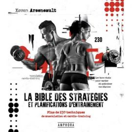 LA BIBLE DES STRATEGIES ET PLANIFICATIONS D ENTRAINEMENT