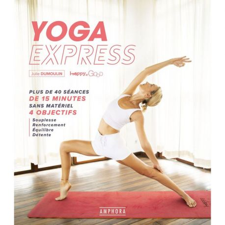 YOGA EXPRESS PLUS DE 40 SEANCES DE 15 MINUTES