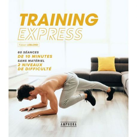 TRAINING EXPRESS 40 SEANCES DE 10 MINUTES