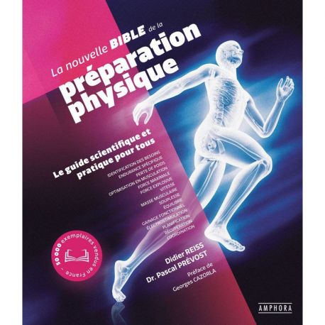 LA NOUVELLE BIBLE DE LA PREPARATION PHYSIQUE - GUIDE SCIENTIFIQUE