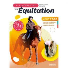 LES FONDAMENTAUX DE L'EQUITATION GALOPS 1 ET 2