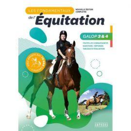 LES FONDAMENTAUX DE L'EQUITATION GALOPS 3 ET 4