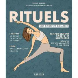 RITUELS - VOS ROUTINES BIEN-ETRE RENFORCEMENT CARDIO ET SOUPLESSE