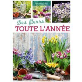 DES FLEURS TOUTE L'ANNÉE