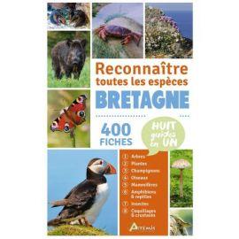 BRETAGNE - RECONNAITRE TOUTES LES ESPÈCES 400 FICHES