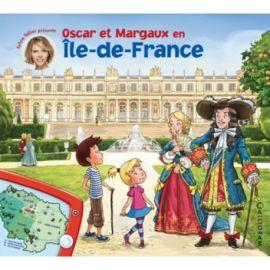 OSCAR ET MARGAUX EN ÎLE-DE-FRANCE