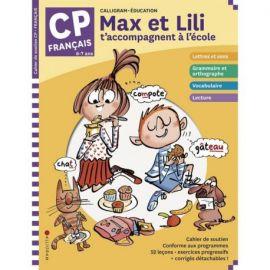 MAX ET LILI T'ACCOMPAGNENT EN CP MATIERE : FRANCAIS