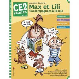 MAX ET LILI T'ACCOMPAGNENT EN CE2 MATIERE : FRANCAIS