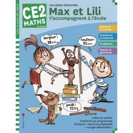MAX ET LILI T'ACCOMPAGNENT EN CE2 MATIERE : MATHS