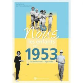 NOUS, LES ENFANTS DE 1953