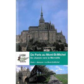 DE PARIS AU MONT SAINT MICHEL EN CHEMIN VERS LA MERVEILLE