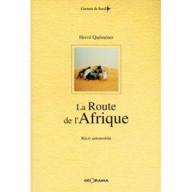 LA ROUTE DE L'AFRIQUE RECIT AUTOMOBILE
