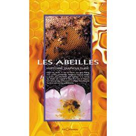 LES ABEILLES HISTOIRES D'APICULTURE