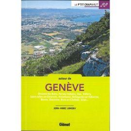 AUTOUR DE GENEVE 44 BALADES A PIED