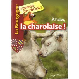 A L'AISE, LA CHAROLAISE LA BOURGOGNE