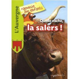 QUELLE VACHE, LA SALERS! L AUVERGNE