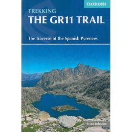 THE GR11 TRAIL THE SPANISH PYRENEES LA SENDA