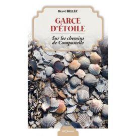 GARCE D'ETOILE - SUR LES CHEMINS DE COMPOSTELLE