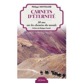 CARNETS D'ÉTERNITÉ - 30 ANS SUR LES CHEMINS DU MONDE