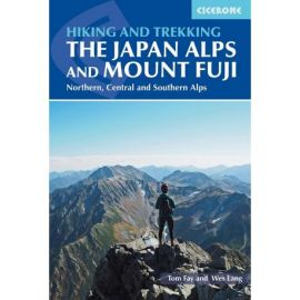 THE JAPAN ALPS AND MOUNT FUJI HIKING AND TREKKING