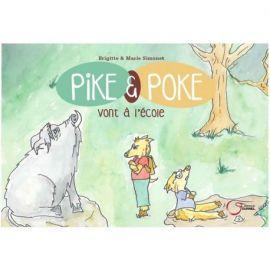 PIKE & POKE VONT À L'ÉCOLE