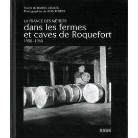 DANS LES FERMES ET CAVES DE ROQUEFORT