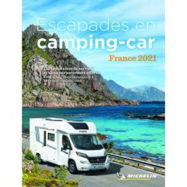 ESCAPADES EN CAMPING-CAR FRANCE 2021