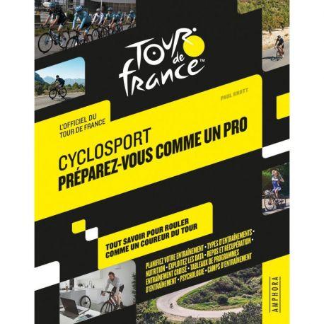 CYCLOSPORT - PREPAREZ-VOUS COMME UN PRO