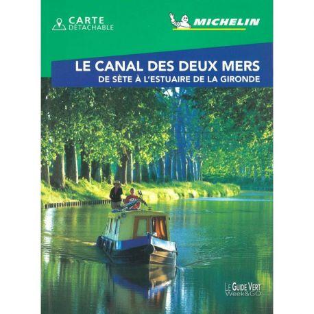 LE CANAL DES 2 MERS - DE SETE A L'ESTUAIRE DE LA GIRONDE