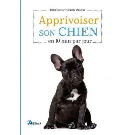 APPRIVOISER SON CHIEN EN 10 MINUTES PAR JOUR