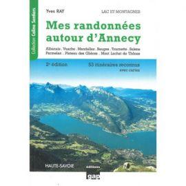 MES RANDONNEES AUTOUR D'ANNECY 53 ITINERAIRES RECONNUS