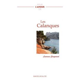 POUR L'AMOUR DE LES CALANQUES