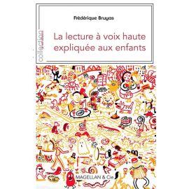 LA LECTURE A VOIX HAUTE EXPLIQUEE AUX ENFANTS