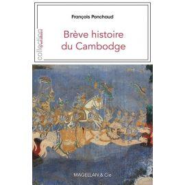 BREVE HISTOIRE DU CAMBODGE