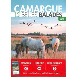 CAMARGUE 15 BELLES BALADES